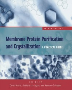Ebook in inglese Membrane Protein Purification and Crystallization -, -