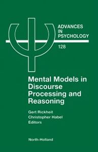 Foto Cover di Mental Models in Discourse Processing and Reasoning, Ebook inglese di C. Habel,G. Rickheit, edito da Elsevier Science