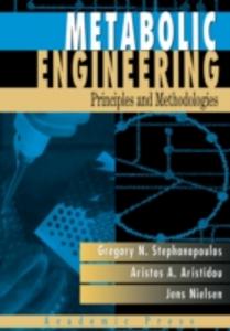 Ebook in inglese Metabolic Engineering Aristidou, Aristos A. , Nielsen, Jens , Stephanopoulos, George