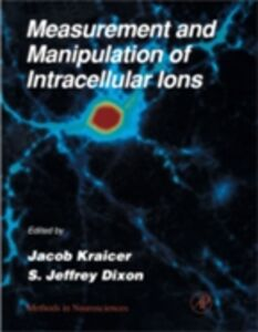 Foto Cover di Measurement and Manipulation of Intracellular Ions, Ebook inglese di  edito da Elsevier Science