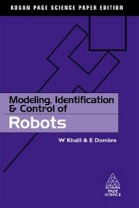 Ebook in inglese Modeling, Identification and Control of Robots Dombre, E. , Khalil, W.