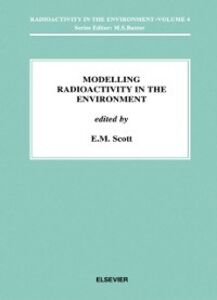 Ebook in inglese Modelling Radioactivity in the Environment -, -