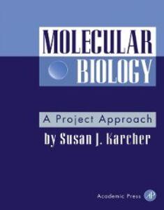 Ebook in inglese Molecular Biology Karcher, Susan J.