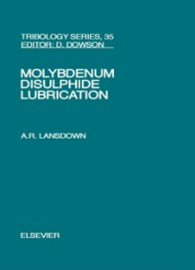 Ebook in inglese Molybdenum Disulphide Lubrication Lansdown, A.R.