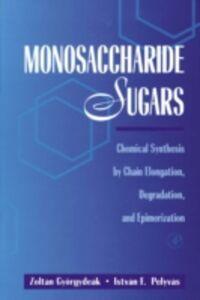 Foto Cover di Monosaccharide Sugars, Ebook inglese di Zoltan Gyorgydeak,Istvan Pelyvas, edito da Elsevier Science