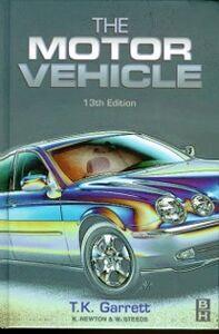 Ebook in inglese Motor Vehicle Garrett, T.  K. , Newton, K. , Steeds, W.