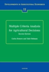 Ebook in inglese Multiple Criteria Analysis for Agricultural Decisions, Second Edition Rehman, T. , Romero, C.