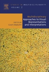 Foto Cover di Multidisciplinary Approaches to Visual Representations and Interpretations, Ebook inglese di  edito da Elsevier Science