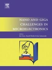 Nano and Giga Challenges in Microelectronics