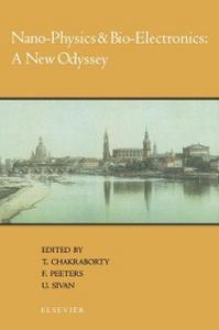 Ebook in inglese Nano-Physics & Bio-Electronics: A New Odyssey Chakraborty, T. , Peeters, F. , Sivan, U.