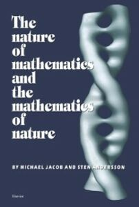 Ebook in inglese Nature of Mathematics and the Mathematics of Nature Andersson, S. , Jacob, M.