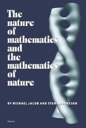 Nature of Mathematics and the Mathematics of Nature