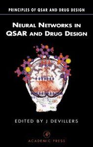 Ebook in inglese Neural Networks in QSAR and Drug Design Devillers, James