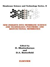 New Insights into Membrane Science and Technology
