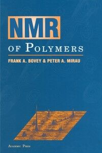 Foto Cover di NMR of Polymers, Ebook inglese di Frank A. Bovey,Peter A. Mirau, edito da Elsevier Science