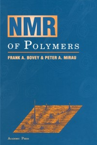 Ebook in inglese NMR of Polymers Bovey, Frank A. , Mirau, Peter A.