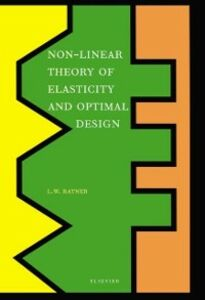 Ebook in inglese Non-Linear Theory of Elasticity and Optimal Design Ratner, L.W.