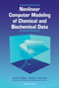 Ebook in inglese Nonlinear Computer Modeling of Chemical and Biochemical Data Kumosinski, Thomas F. , Rusling, James F.