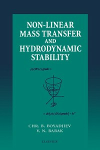 Ebook in inglese Non-Linear Mass Transfer and Hydrodynamic Stability -, -