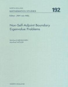 Foto Cover di Non-Self-Adjoint Boundary Eigenvalue Problems, Ebook inglese di R. Mennicken,M. Moller, edito da Elsevier Science