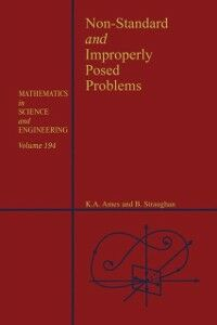 Ebook in inglese Non-Standard and Improperly Posed Problems Ames, William F. , Straughan, Brian