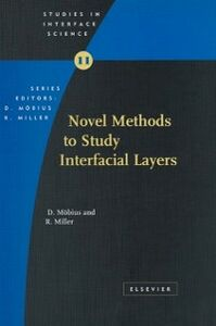 Foto Cover di Novel Methods to Study Interfacial Layers, Ebook inglese di R. Miller,D. Moebius, edito da Elsevier Science