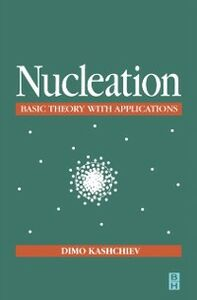 Foto Cover di Nucleation, Ebook inglese di Dimo Kashchiev, edito da Elsevier Science