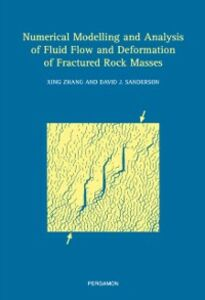Ebook in inglese Numerical Modelling and Analysis of Fluid Flow and Deformation of Fractured Rock Masses -, -