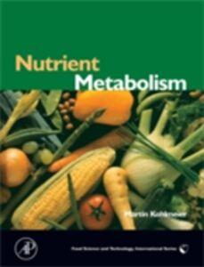 Ebook in inglese Nutrient Metabolism Kohlmeier, Martin
