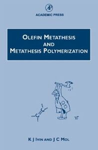 Foto Cover di Olefin Metathesis and Metathesis Polymerization, Ebook inglese di K. J. Ivin,J. C. Mol, edito da Elsevier Science