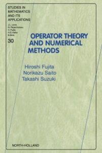 Ebook in inglese Operator Theory and Numerical Methods Fujita, H. , Saito, N. , Suzuki, T.