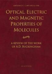 Optical, Electric and Magnetic Properties of Molecules