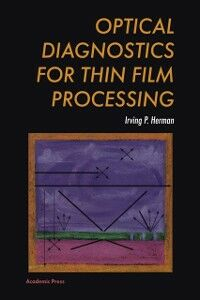 Ebook in inglese Optical Diagnostics for Thin Film Processing Herman, Irving P.