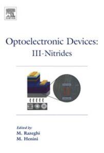 Ebook in inglese Optoelectronic Devices: III Nitrides Henini, Mohamed , Razeghi, M