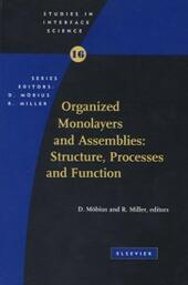 Organized Monolayers and Assemblies: Structure, Processes and Function