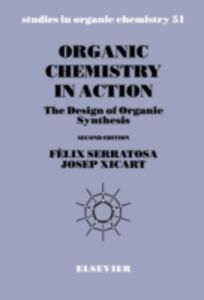 Foto Cover di Organic Chemistry in Action, Ebook inglese di F. Serratosa,J. Xicart, edito da Elsevier Science