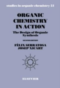 Ebook in inglese Organic Chemistry in Action Serratosa, F. , Xicart, J.