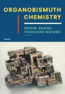 Foto Cover di Organobismuth Chemistry, Ebook inglese di AA.VV edito da Elsevier Science