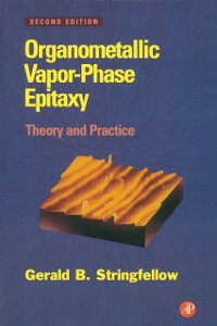 Ebook in inglese Organometallic Vapor-Phase Epitaxy Stringfellow, Gerald B.