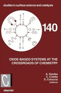 Ebook in inglese Oxide-based Systems at the Crossroads of Chemistry Colella, C. , Coluccia, S. , Gamba, Aldo