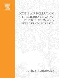 Foto Cover di Ozone Air Pollution in the Sierra Nevada--Distribution and Effects on Forests, Ebook inglese di AA.VV edito da Elsevier Science