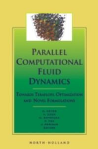 Ebook in inglese Parallel Computational Fluid Dynamics '99 Ecer, A. , Fox, P. , Periaux, Jacques , Satofuka, N.
