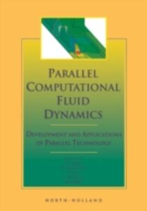 Foto Cover di Parallel Computational Fluid Dynamics '98, Ebook inglese di  edito da Elsevier Science