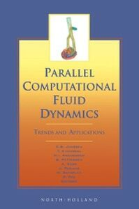 Ebook in inglese Parallel Computational Fluid Dynamics 2000 Andersson, H.I. , Ecer, A. , Fox, P. , Jenssen, C.B.