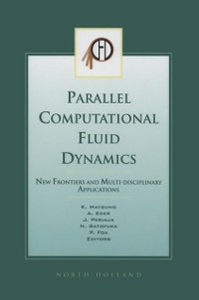 Ebook in inglese Parallel Computational Fluid Dynamics 2002 Ecer, A. , Fox, P , Matsuno, K. , Periaux, Jacques