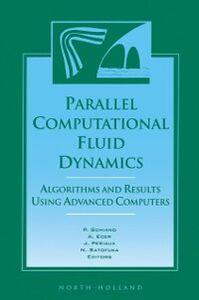 Foto Cover di Parallel Computational Fluid Dynamics '96, Ebook inglese di  edito da Elsevier Science