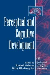 Perceptual and Cognitive Development