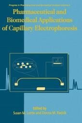 Pharmaceutical & Biomedical Applications of Capillary Electrophoresis