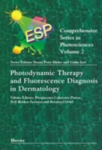 Ebook in inglese Photodynamic Therapy and Fluorescence Diagnosis in Dermatology Calzavara-Pinton, P. , Ortel, B. , Szeimies, R-M.