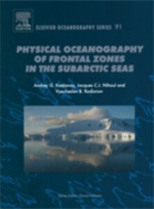 Foto Cover di Physical Oceanography of the Frontal Zones in Sub-Arctic Seas, Ebook inglese di AA.VV edito da Elsevier Science